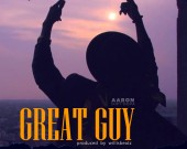 Aaron - Great Guy (prod WillisBeat)