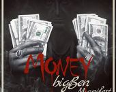 Money - big Ben ft. M.anifest
