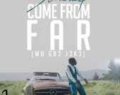 Come From Far (Wo Gb3 J3k3) - Stonebwoy