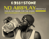No Airplay FreeStyle - Kobby Stone