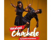 Chaskele (Censored) - Worlasi ft. Poetra Asantewa