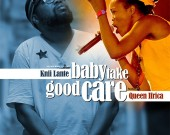 Baby Take Good Care - Knii Lante ft. Queen Ifrica
