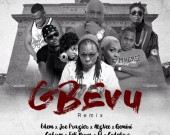 Gbevu Remix - Edem ft Joe Fraizer , MzVee , Gemini , Kabum , EL & Coded