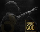 PERFECT GOD (BefTA  E.P) - JESHURUN OKYERE