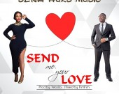 Send Me Your Love - Sena Huks