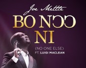 Bo Noo Ni (No One Else) - Joe Mettle ft Luigi Maclean