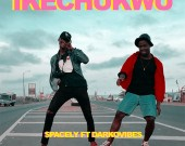 Ikechukwu - $pacely ft Darkovibes