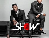 Show Something - Keche