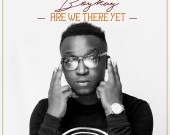 Are We There Yet - Boy Kay (DIGITAL ALBUM)