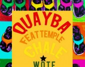 Chale Wote - Quayba ft. Temple