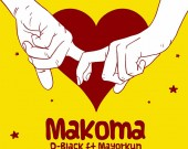 Makoma - D-Black ft. Mayorkun