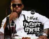 Hunger & Thirst (Mixtape) - D-Black (Digital Album)