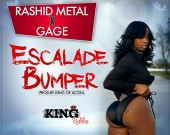 Escalade Bumper - King Of Accra ft. Rashid Mettal &Gage