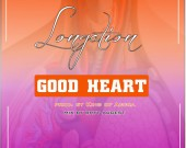 Good Heart - King Of Accra ft Longation