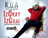 Izokay Izorai - King Of Accra