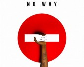 No Way - Pappy Kojo