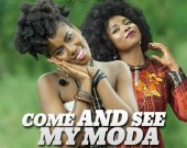 Come And See My Moda - MzVee ft Yemi Alade