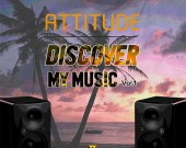 Discover My World Vol. 1 - Attitude (Digital Album)