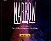 Narrow Way - Nat Abbey ft. Prince Hakeem Matthews