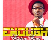 Enough - Wisdom Waya (Digital Album)