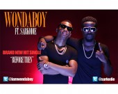 Before Then - Wondaboy ft Sarkodie