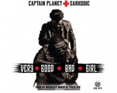 Very Good Bad Girl - Captain Planet 4x4 ft Sarkodie