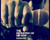 The Definition of Hiphop - Kwadjo SPiRi