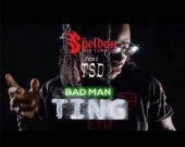 Bad Man Ting - Sheldon The Turn Up ft TSD