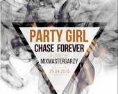 Party Girl - Chase Forever