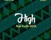 High - Kuvie ft Kidi & Cina Soul