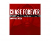 Unappreciated - Chase Forever (Digital Album)