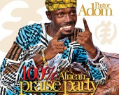 100% African Praise Party - Pastor Adom (Digital Album)