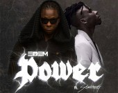 Power - Edem ft. Stonebwoy