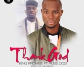 Thank God - King Promise ft Fuse ODG