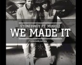 We Made It - Stonebwoy ft Mugeez