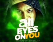 All Eyes On You - D Cryme
