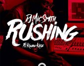 Rushing(Dirty) - DJ Mic Smith ft Kwaw Kese