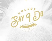 Say I Do - Sollo7 ft Akorfa