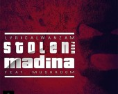 Stolen from Madina -  Lyrical Wanzam ft Mushroom