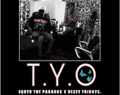 Turn You On (T.Y.O) - SquYb & Dessy Fridays