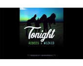 Tonight - R2bees ft Wizkid