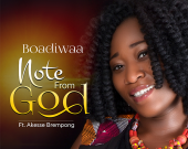 Note From God - Boadiwaa ft Akesse Brempong