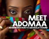 Meet Adomaa (Playlist) - Adomaa