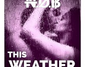 This Weather - N.O.B
