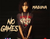 No Games - Mabiina