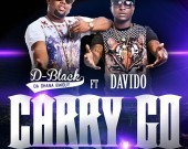 Carry Go - D-Black ft Davido