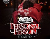 Personal Person - D-Black ft Castro