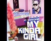 My Kinda Girl - D-Black ft Sarkodie