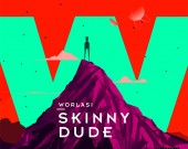 Skinny Dude - Worlasi
