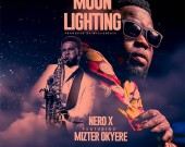 Moon Lighting - Nero X ft Mizter Okyere (Sax)